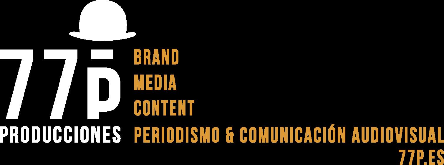 77p Producciones – Brand Media Content